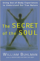 "William Buhlman: ""The Secret of the Soul"""